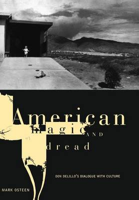 American Magic and Dread by Mark Osteen