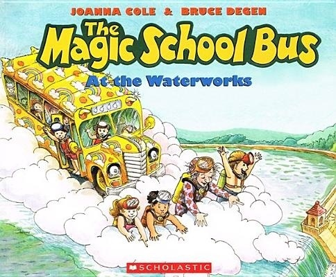 Magic School Bus at the Waterworks book