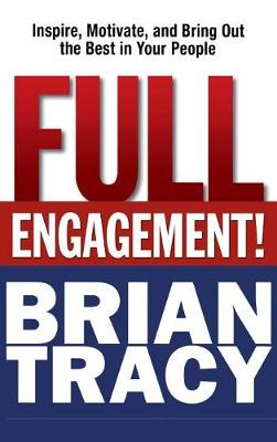 Full Engagement by Brian Tracy