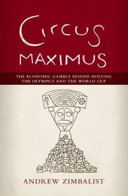 Circus Maximus by Andrew Zimbalist