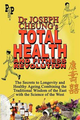 Dr Joseph Cheung's Total Health and Fitness Revolution by Joseph Cheung