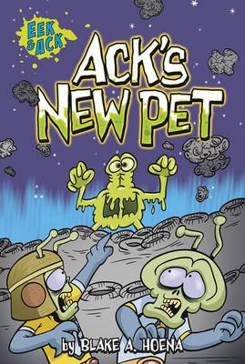 Ack's New Pet by Blake A. Hoena