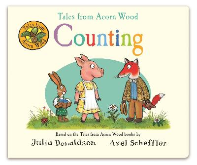 Tales from Acorn Wood: Counting by Julia Donaldson