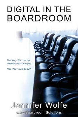 Digital in the Boardroom by Jennifer Wolfe