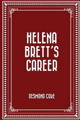 Helena Brett's Career by Desmond Coke
