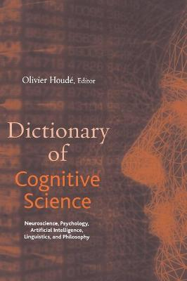 Dictionary of Cognitive Science by Olivier Houde