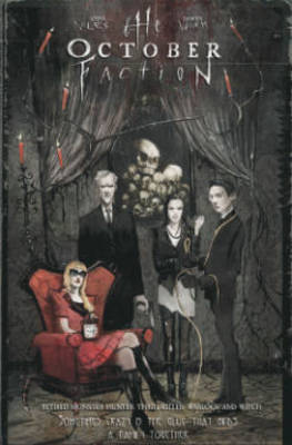 The October Faction, Vol. 1 by Steve Niles