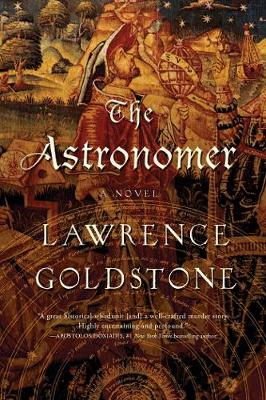 The Astronomer - A Novel by Lawrence Goldstone