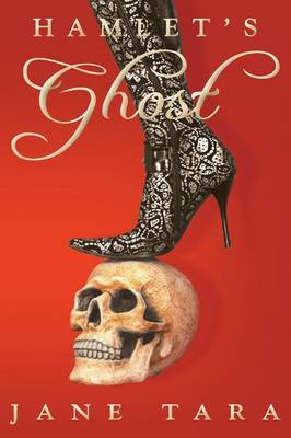 Hamlet's Ghost: Shakespeare Sisters book