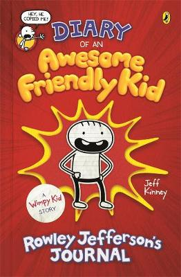 Diary of an Awesome Friendly Kid: Rowley Jefferson's Journal book