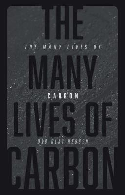 The Many Lives of Carbon by Dag Olav Hessen