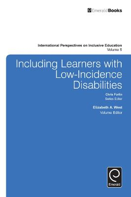 Including Learners with Low-Incidence Disabilities by Elizabeth A. West