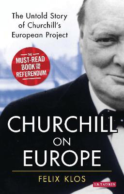 Churchill on Europe by Felix Klos