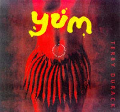 Yum by Terry Durack