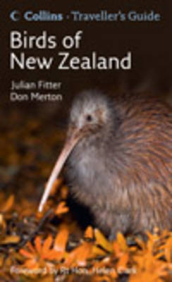 Collins Traveller's Guide to the Birds of New Zealand by Julian Fitter
