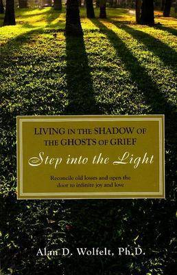 Living in the Shadow of the Ghosts of Your Grief book
