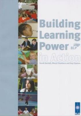 Building Learning Power in Action by Sarah Gornall