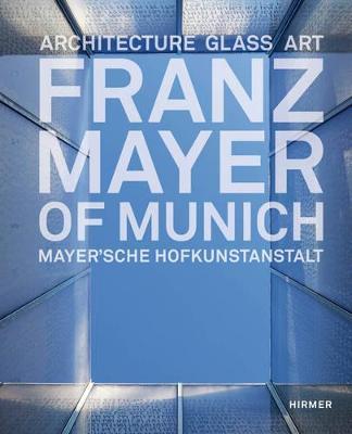 Franz Mayer of Munich book