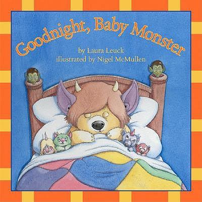 Good Night Baby Monster by Laura Leuck