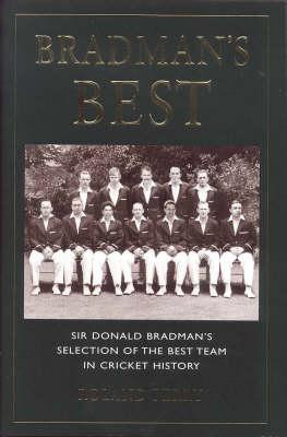 Bradman's Best by Roland Perry