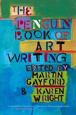 The Penguin Book of Art Writing by Karen Wright