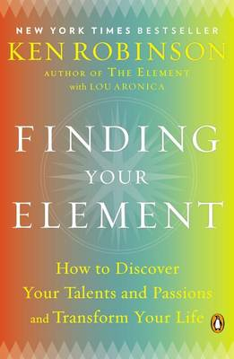 The Finding Your Element by Sir Ken Robinson