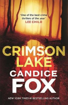 Crimson Lake by Candice Fox