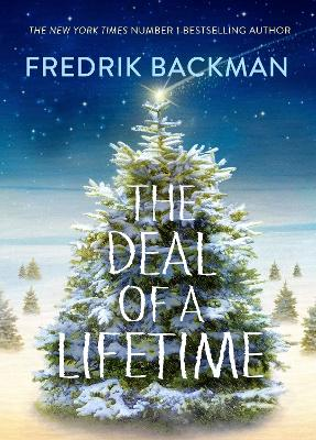 The Deal Of  A Lifetime by Fredrik Backman