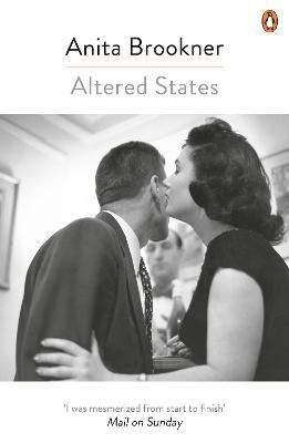Altered States by Anita Brookner