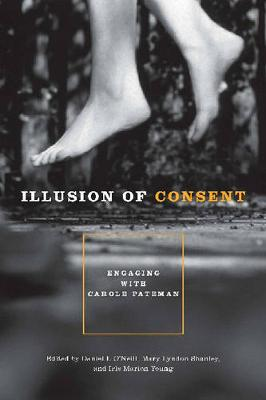 Illusion of Consent by Daniel I. O'Neill