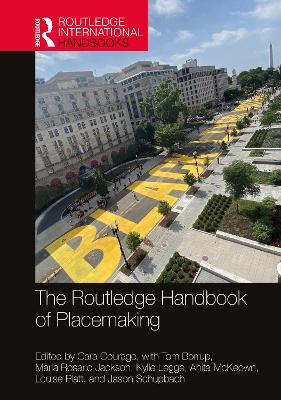 The Routledge Handbook of Placemaking book