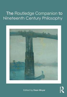 Routledge Companion to Nineteenth Century Philosophy book