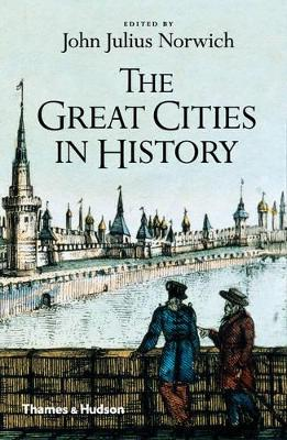 Great Cities in History by John Julius Norwich