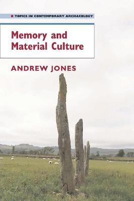 Memory and Material Culture book