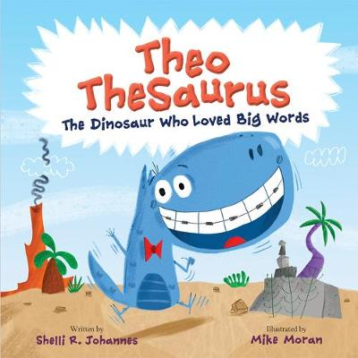 Theo TheSaurus: The Dinosaur Who Loved Big Words book