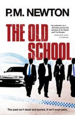 The Old School by P.M. Newton