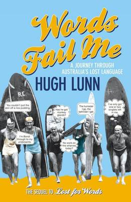 Words Fail Me by Hugh Lunn