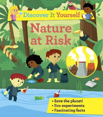 Discover It Yourself: Nature At Risk by Sally Morgan