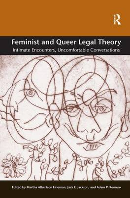 Feminist and Queer Legal Theory by Martha Albertson Fineman