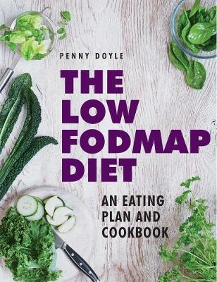 Low Fodmap Diet Cookbook by Penny Doyle