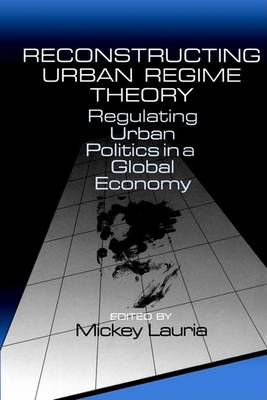 Reconstructing Urban Regime Theory by Mickey Lauria