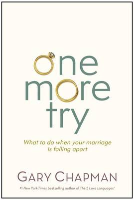 One More Try by Gary Chapman