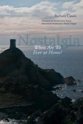 Nostalgia by Barbara Cassin