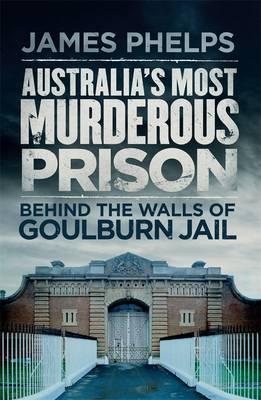 Australia's Most Murderous Prison book