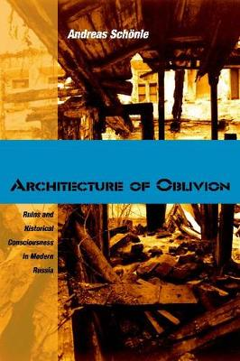 Architecture of Oblivion by Andreas Schonle