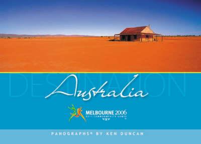 Destination Australia: Magnificent Panoramic Views by Ken Duncan