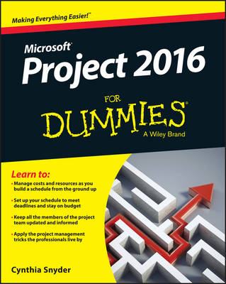 Project 2016 For Dummies by Cynthia Snyder