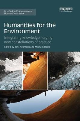 Humanities for the Environment by Joni Adamson