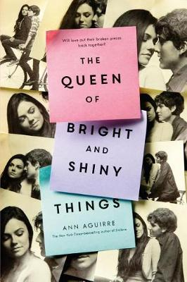 Queen of Bright and Shiny Things by Ann Aguirre