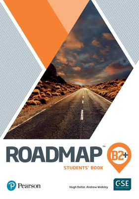 Roadmap B2+ Students' Book with Digital Resources & App by Hugh Dellar